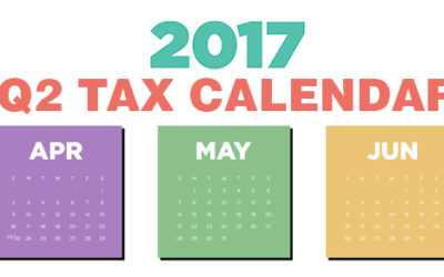 2017 Q2 tax calendar: Key deadlines for businesses and other employers