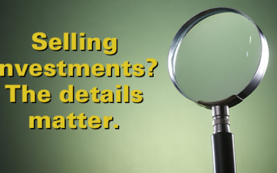 Pay attention to the details when selling investments