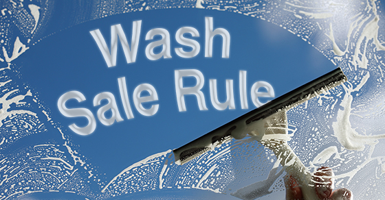 Investors: Beware of the wash sale rule