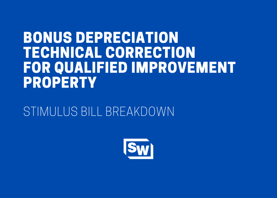 Bonus Depreciation Technical Correction for Qualified Improvement Property