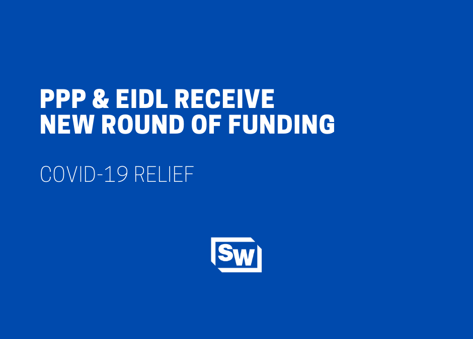 PPP & EIDL Receive New Round of Funding