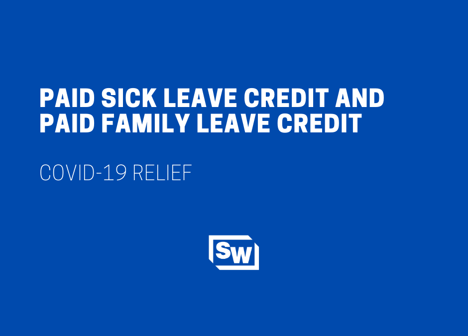 COVID-19 Paid Sick Leave Credit and Paid Family Leave Credit