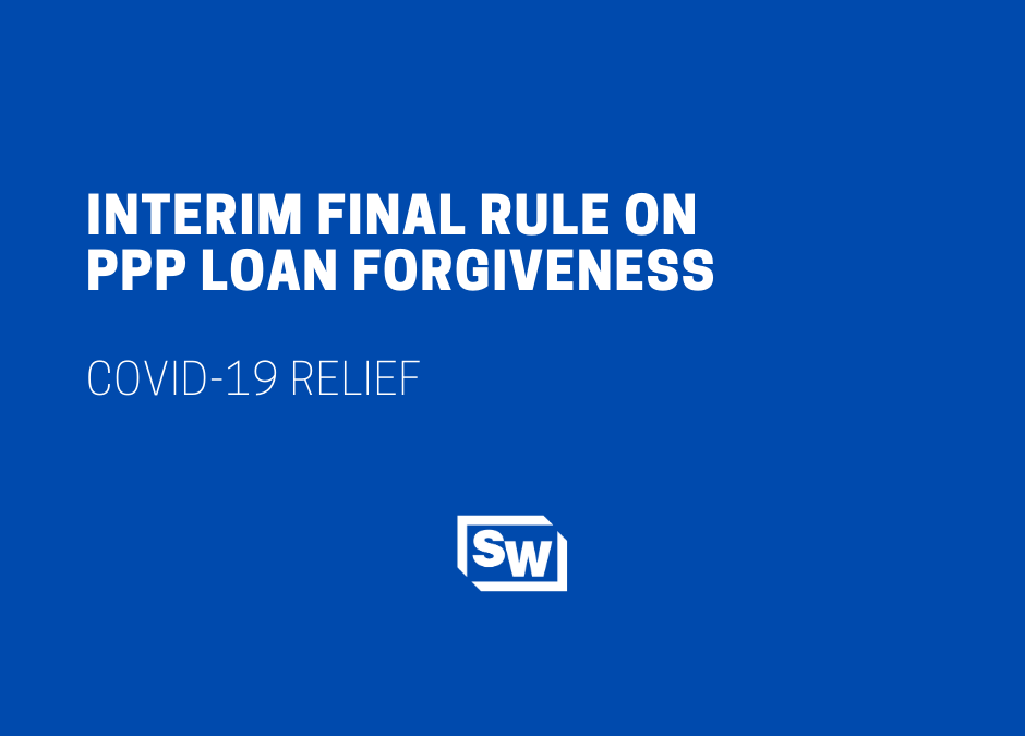 Interim Final Rule on PPP Loan Forgiveness