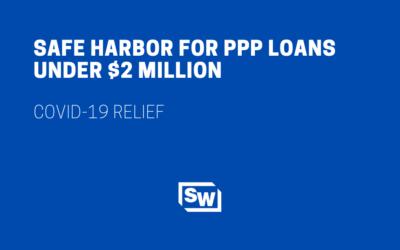 SBA and Treasury Create Good Faith Certification Safe Harbor for PPP Loans Under $2 Million