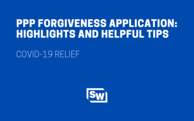 PPP Forgiveness Application: Highlights and Helpful Tips