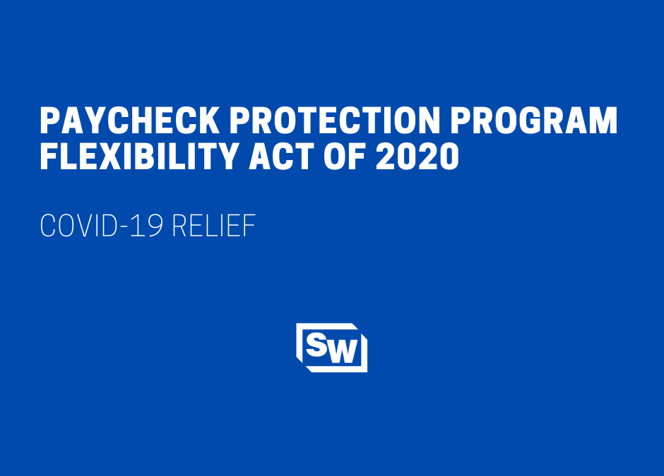 Summary of Paycheck Protection Program Flexibility Act of 2020