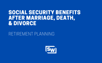 Social Security After Marriage, Death, and Divorce