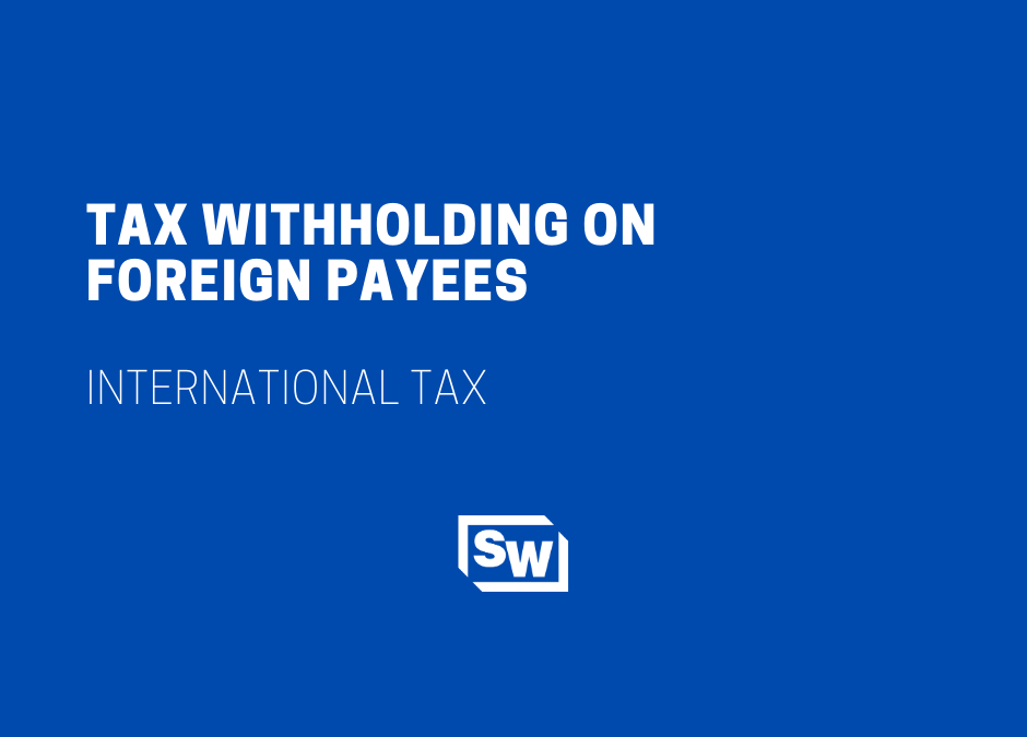 Tax Withholding on Foreign Payees
