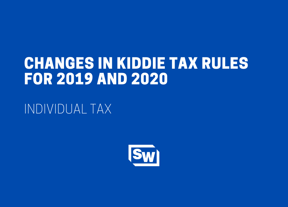 Changes in Kiddie Tax Rules for 2019 and 2020
