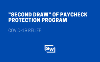 """Second Draw"" of Paycheck Protection Program"
