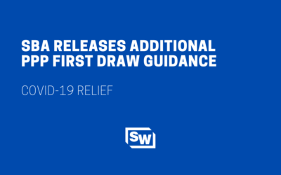 SBA Releases Additional PPP First Draw Guidance