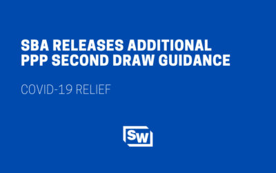 SBA Releases Additional PPP Second Draw Guidance