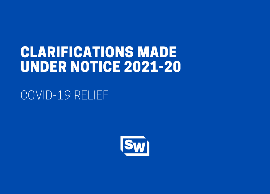 Clarifications Made Under Notice 2021-20