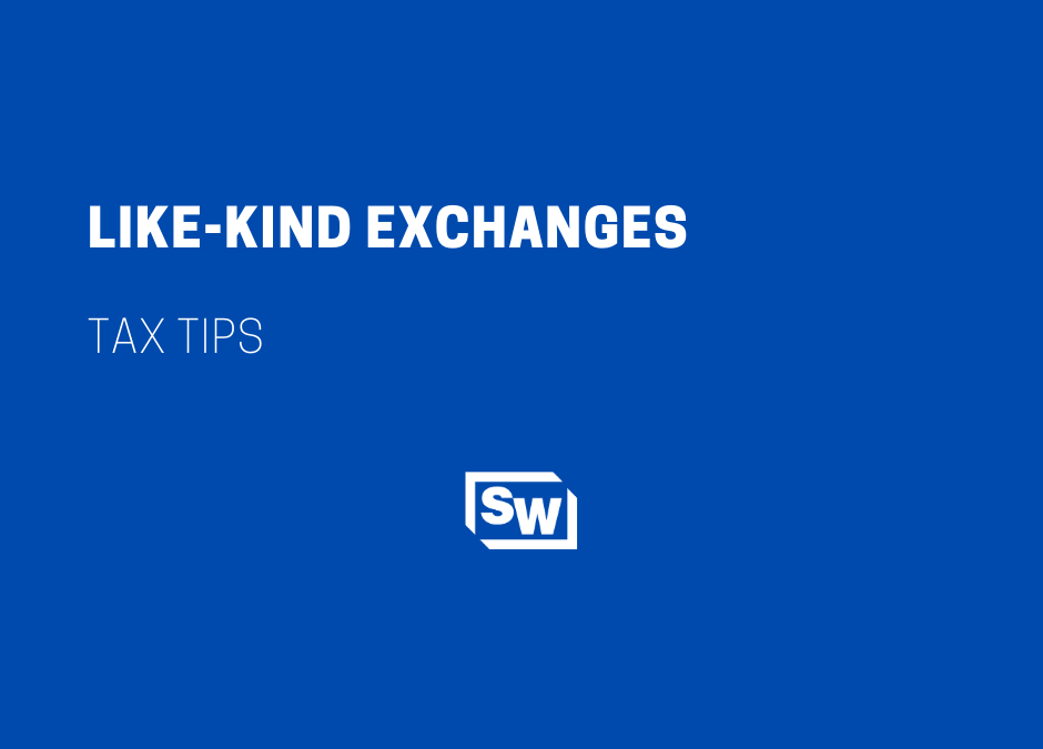 Like-Kind Exchanges