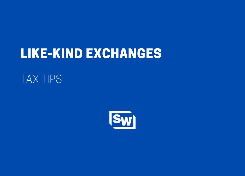 Like-Kind Exchanges