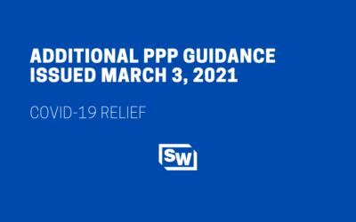 Additional PPP Guidance Issued March 3, 2021