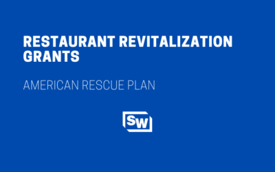 Restaurant Revitalization Grants – American Rescue Plan