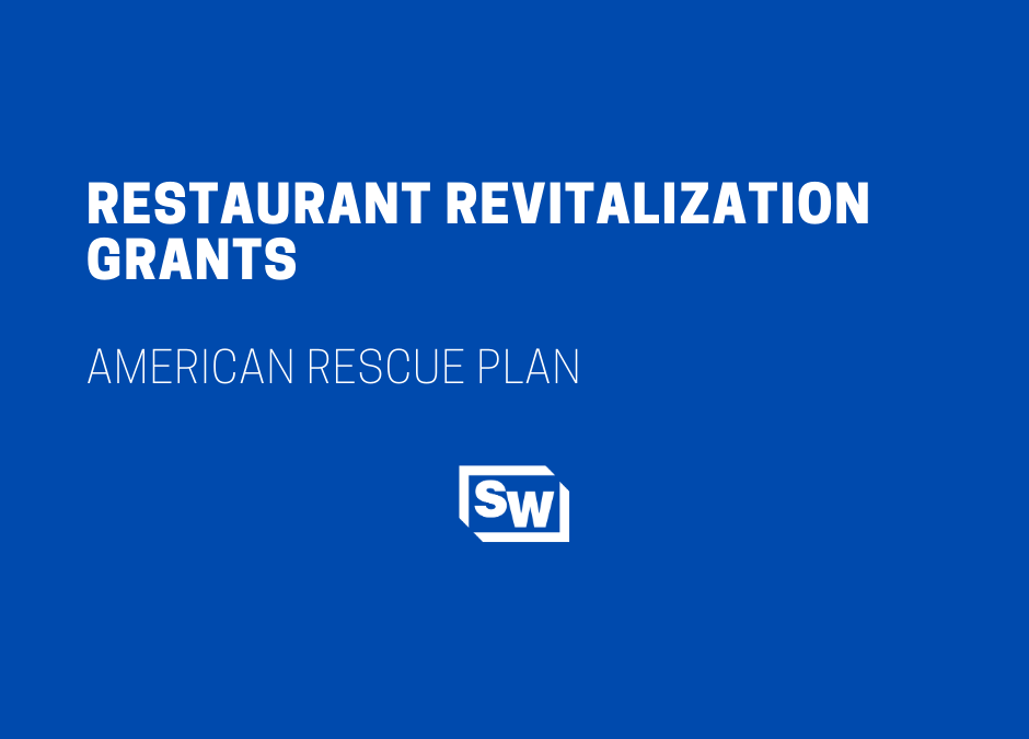 Restaurant Revitalization Grants – American Rescue Plan