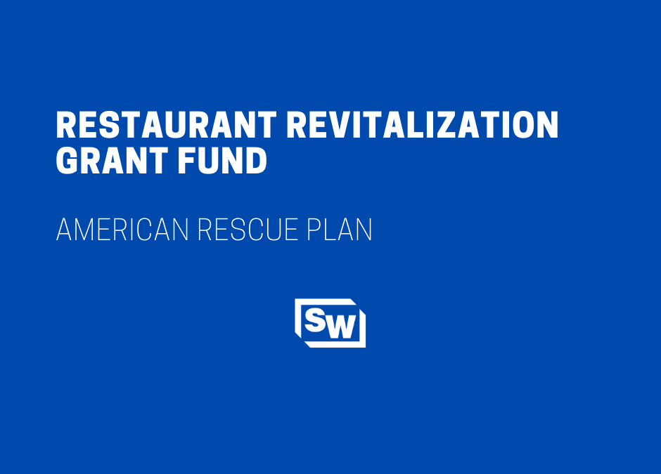 Restaurant Revitalization Grant Fund