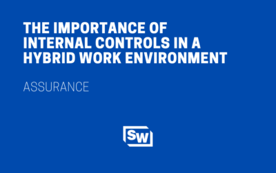The Importance of Internal Controls in a Hybrid Work Environment